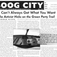 "Boog City 34, June 2006 Available featuring: ***Our Politics section*** ""But it was too late. I was too young, too brash, too rough around the edges. I was branded a […]"