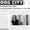 Boog City 36, Sept. 2006 Available featuring: ***Our Music section, edited by Jon Berger*** ³I remember ŒYour Mom¹s Car¹ and just being like you know, Œthat¹s a classic,¹² says Sidewalk […]